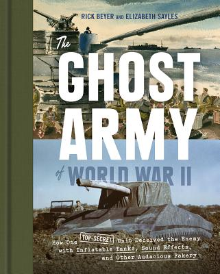Rick Beyer, The Ghost Army of World War II @ Women's Club of UM